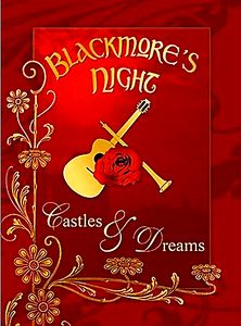 Blackmores night - Castles & Dreams