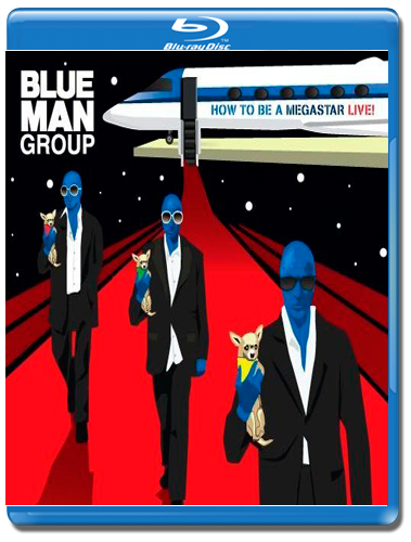 Blue Man Group How to Be a Megastar (Blu-ray)