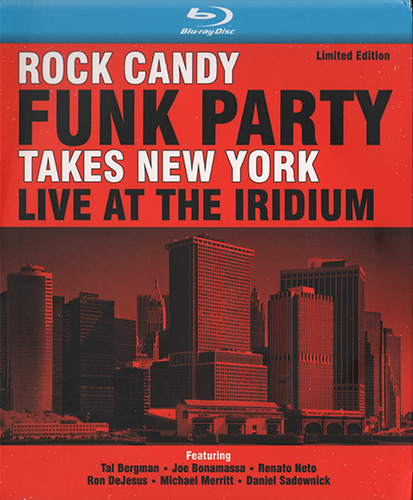 Rock Candy Funk Party (with Joe Bonamassa) Takes New York Live At The Iridium (Blu-ray)