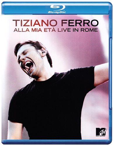 Tiziano Ferro Alla Mia Eta Live In Rome (Blu-ray)